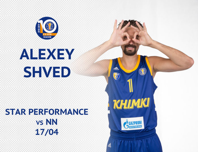 Star Performance: Alexey Shved Saves Khimki In Nizhny Novgorod